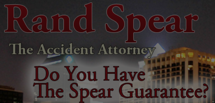 Ran Spear, the Accident Attorney: Do you have the Spear Guarantee?